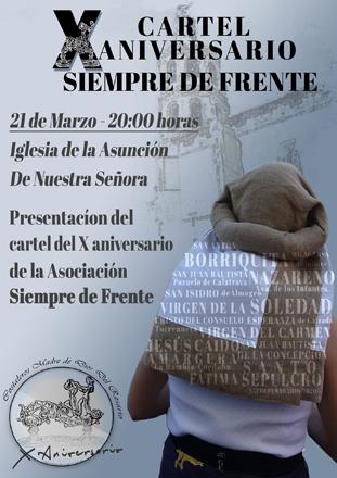 El grupo parroquial de Costaleros Madre de Dios del Rosario presentará  el cartel del X aniversario «Siempre de Frente» el próximo domingo