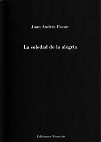 Joaquín Brotons: La soledad de la alegría