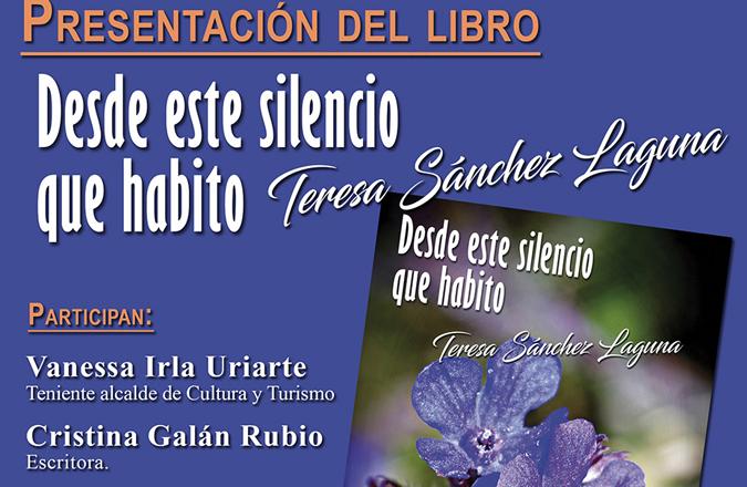 La escritora Teresa Sánchez Laguna presenta su poemario 'Desde el silencio que habito' el próximo sábado en Valdepeñas